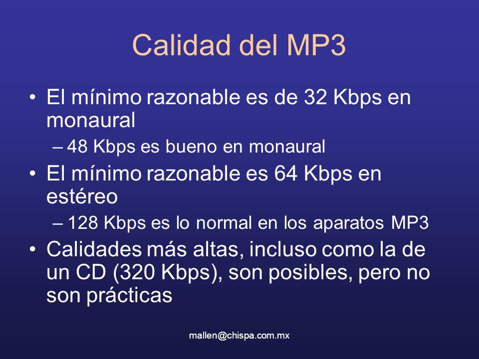 Calidad del MP3 El mínimo razonable es de 32 Kbps en monaural