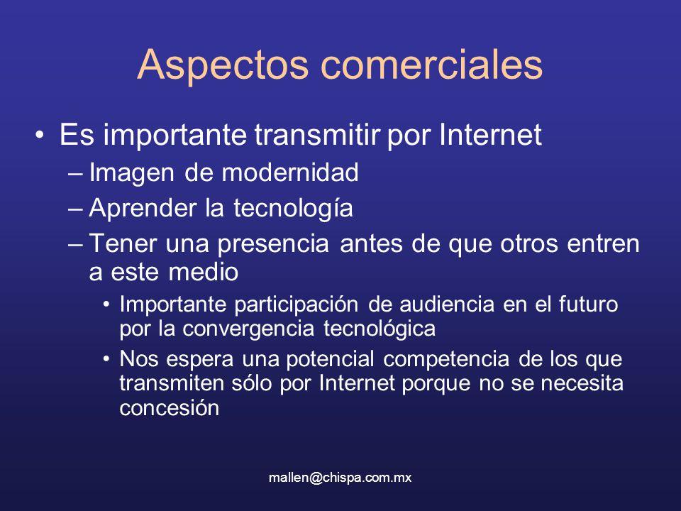 Aspectos comerciales Es importante transmitir por Internet