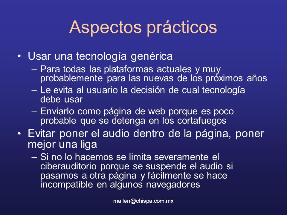 Aspectos prácticos Usar una tecnología genérica