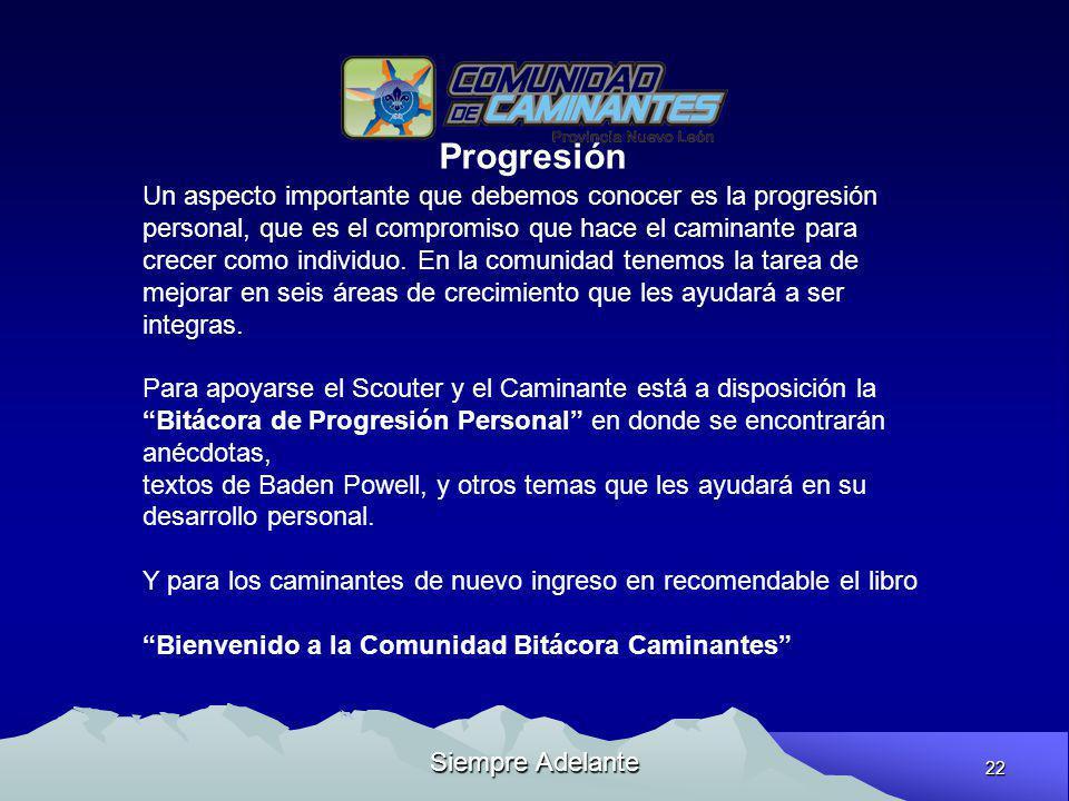 Progresión Un aspecto importante que debemos conocer es la progresión
