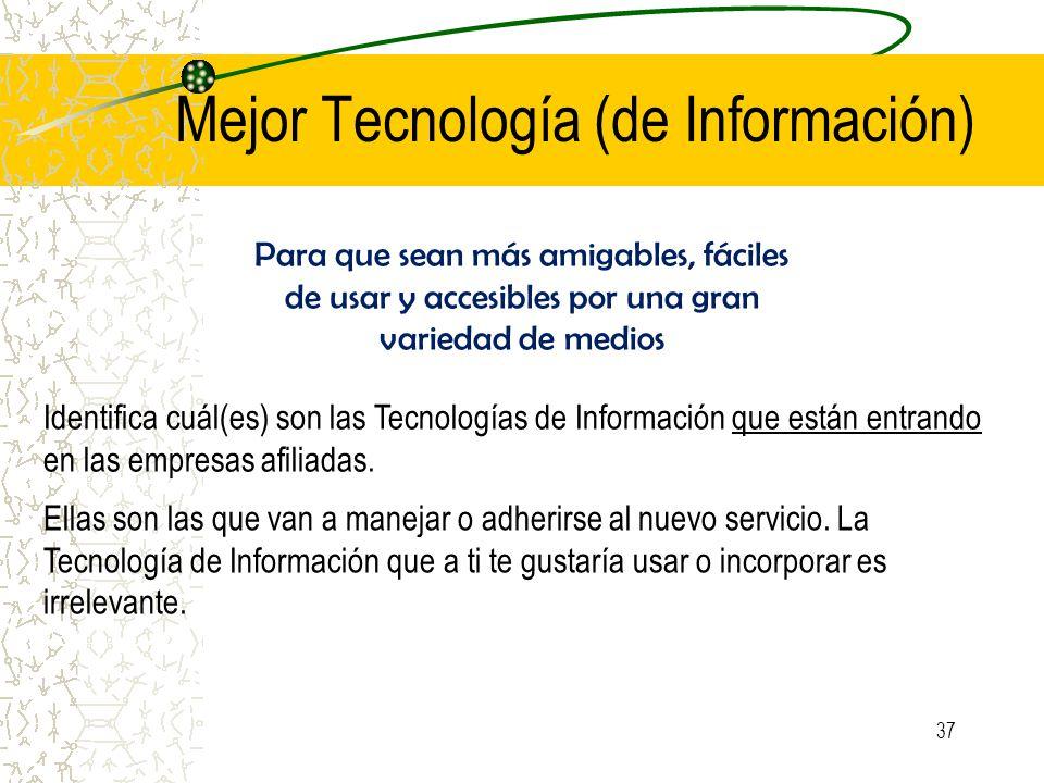 Mejor Tecnología (de Información)