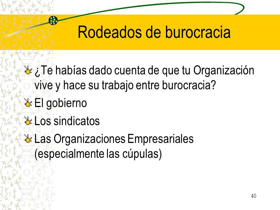Rodeados de burocracia