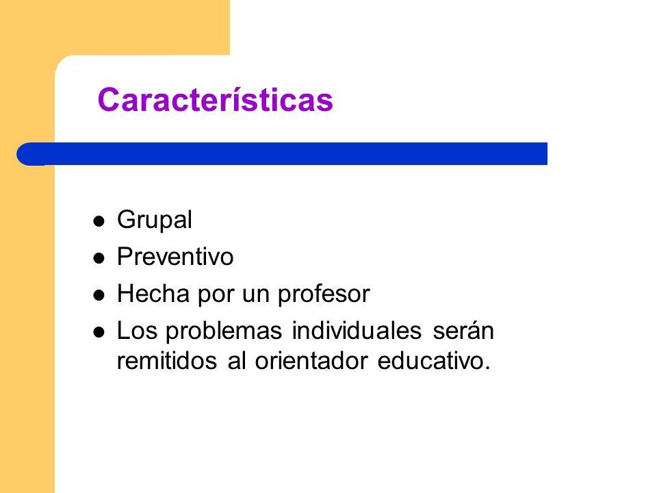 Características Grupal Preventivo Hecha por un profesor