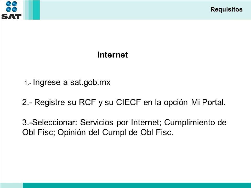 2.- Registre su RCF y su CIECF en la opción Mi Portal.