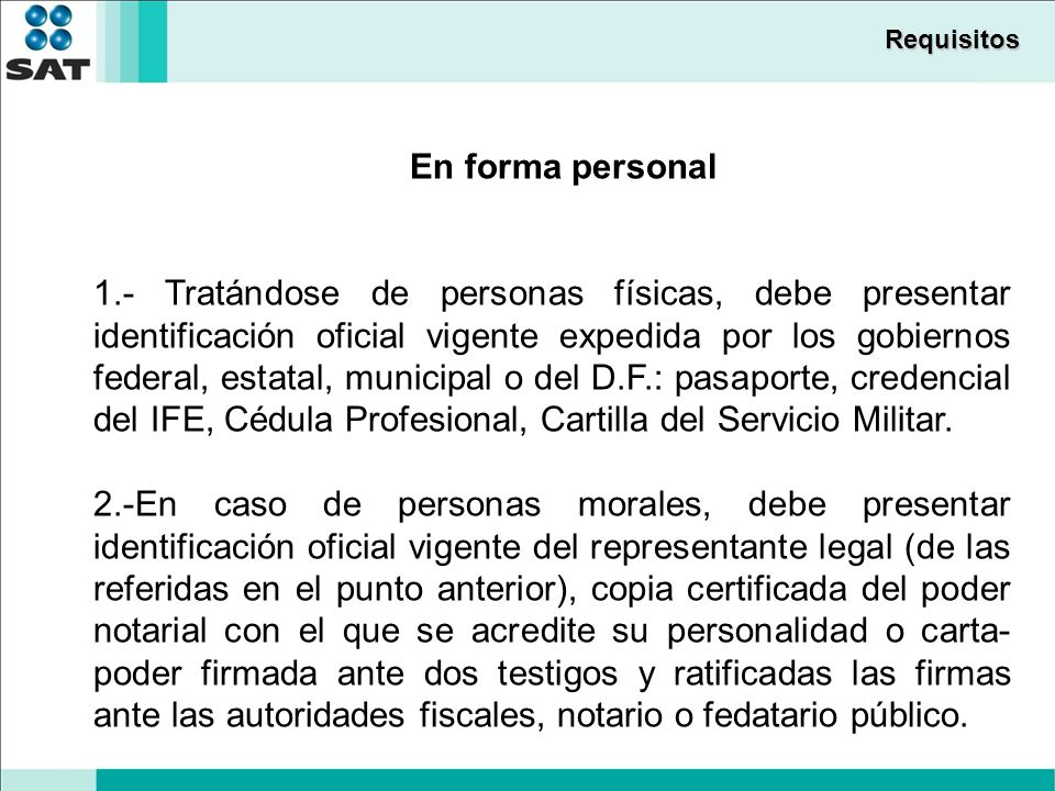 Requisitos En forma personal.