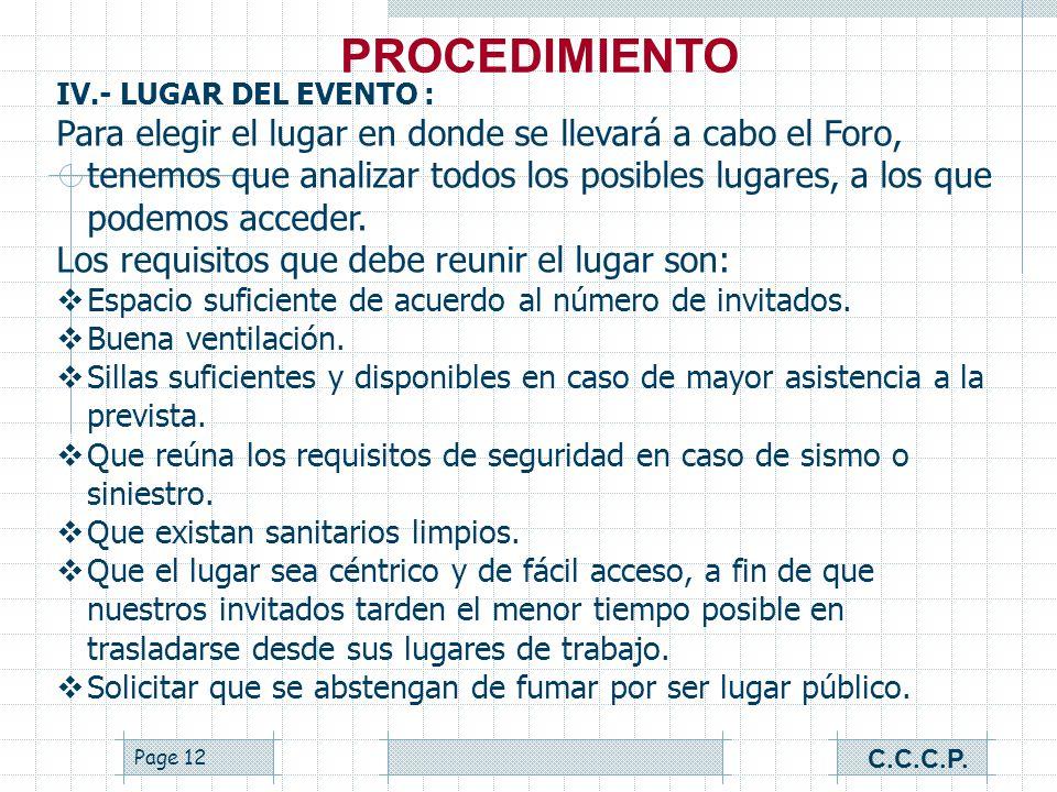 PROCEDIMIENTO IV.- LUGAR DEL EVENTO :