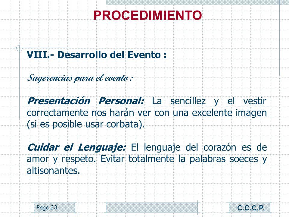PROCEDIMIENTO VIII.- Desarrollo del Evento :