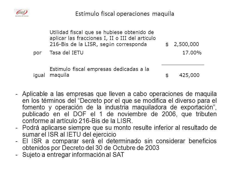 Estímulo fiscal operaciones maquila