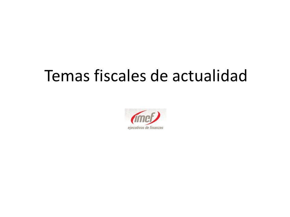 Temas fiscales de actualidad