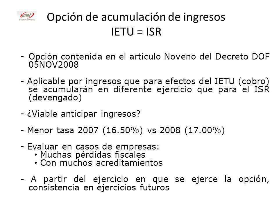 Opción de acumulación de ingresos IETU = ISR
