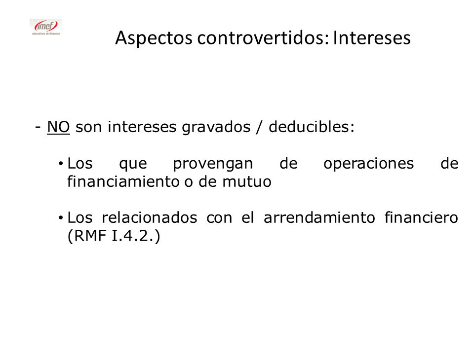 Aspectos controvertidos: Intereses