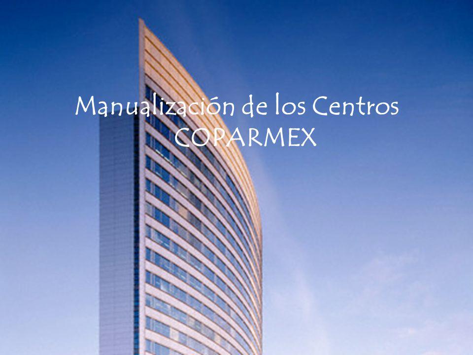 Manualización de los Centros COPARMEX