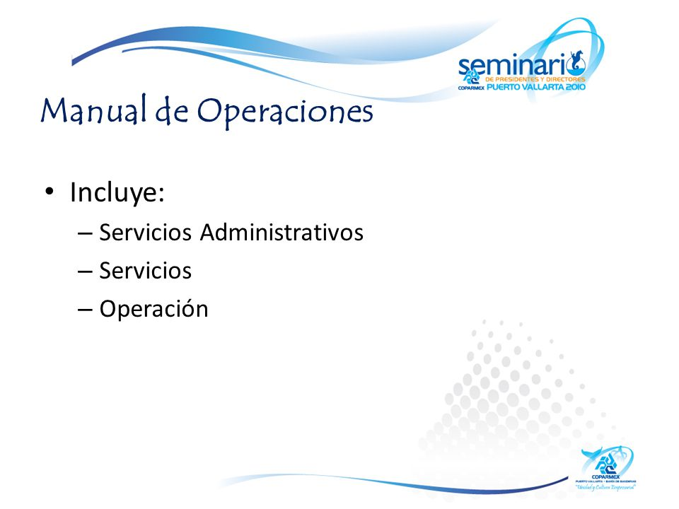 Manual de Operaciones Incluye: Servicios Administrativos Servicios
