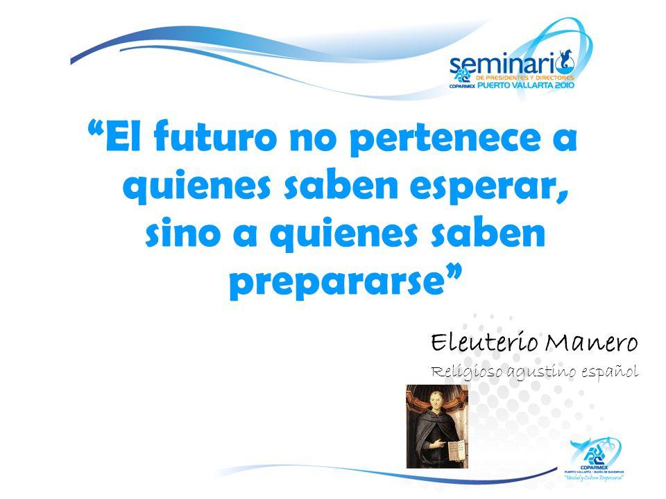 El futuro no pertenece a quienes saben esperar, sino a quienes saben prepararse
