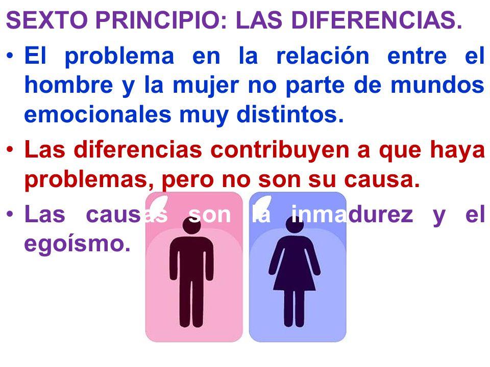 SEXTO PRINCIPIO: LAS DIFERENCIAS.