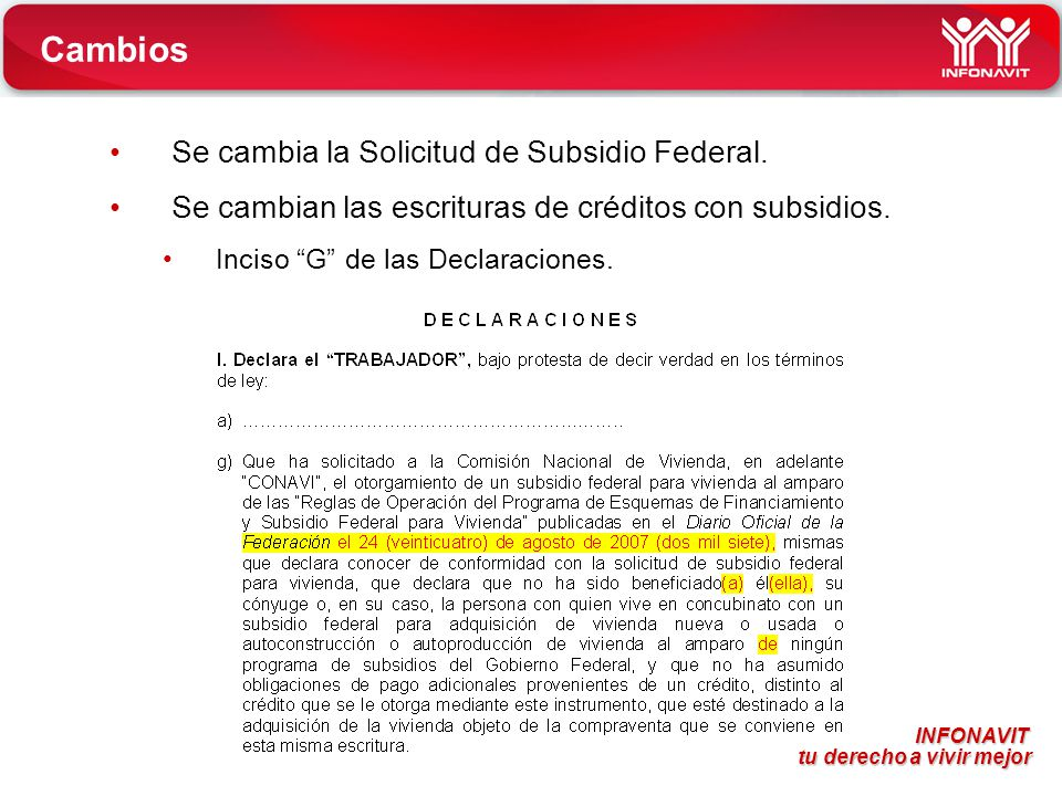 Cambios Se cambia la Solicitud de Subsidio Federal.