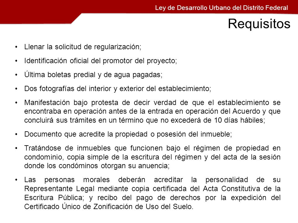 Requisitos Llenar la solicitud de regularización;