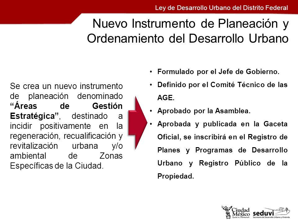 Nuevo Instrumento de Planeación y Ordenamiento del Desarrollo Urbano