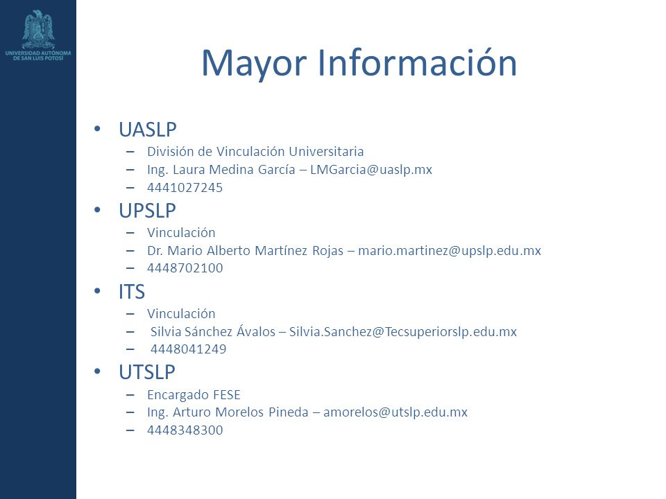 Mayor Información UASLP UPSLP ITS UTSLP