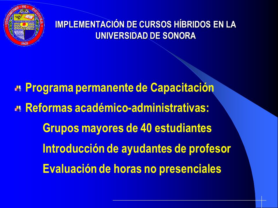 IMPLEMENTACIÓN DE CURSOS HÍBRIDOS EN LA UNIVERSIDAD DE SONORA
