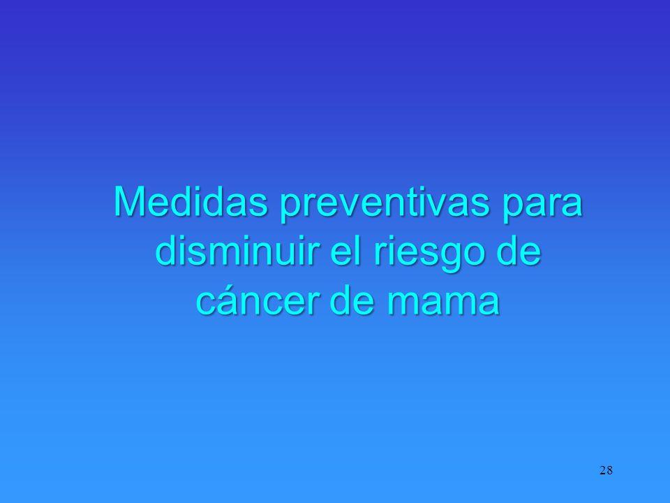 Medidas preventivas para disminuir el riesgo de cáncer de mama