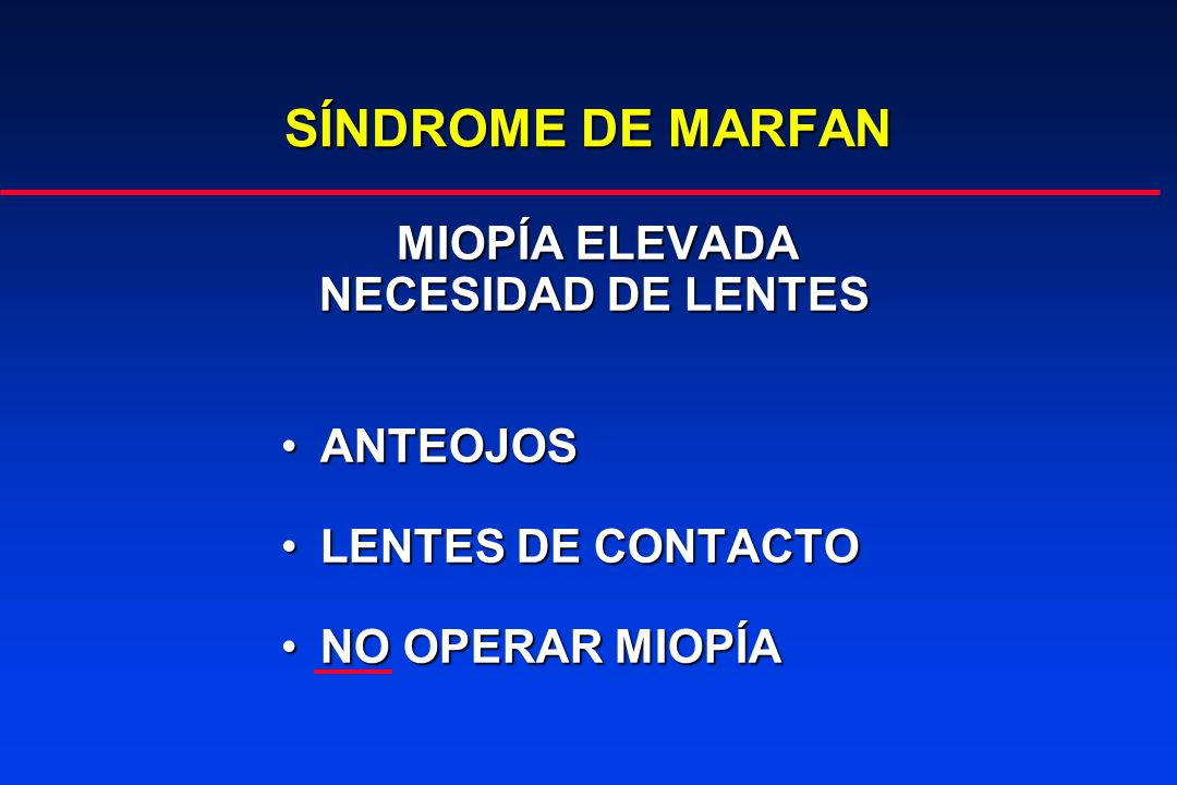 SÍNDROME DE MARFAN MIOPÍA ELEVADA NECESIDAD DE LENTES ANTEOJOS