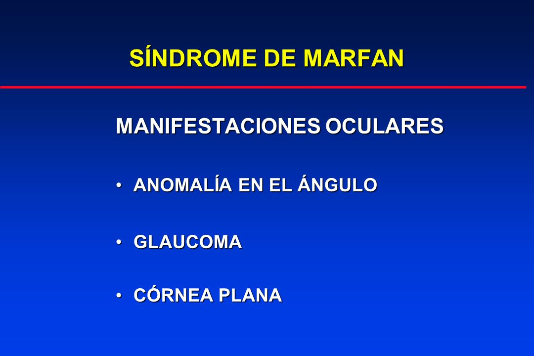 SÍNDROME DE MARFAN MANIFESTACIONES OCULARES ANOMALÍA EN EL ÁNGULO