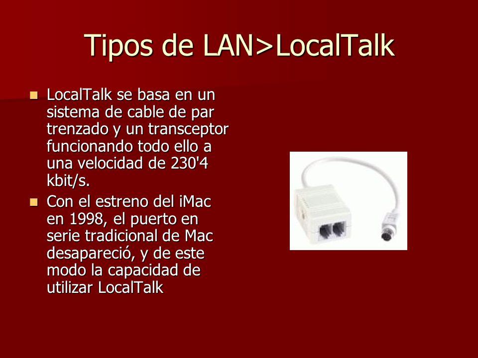 Tipos de LAN>LocalTalk