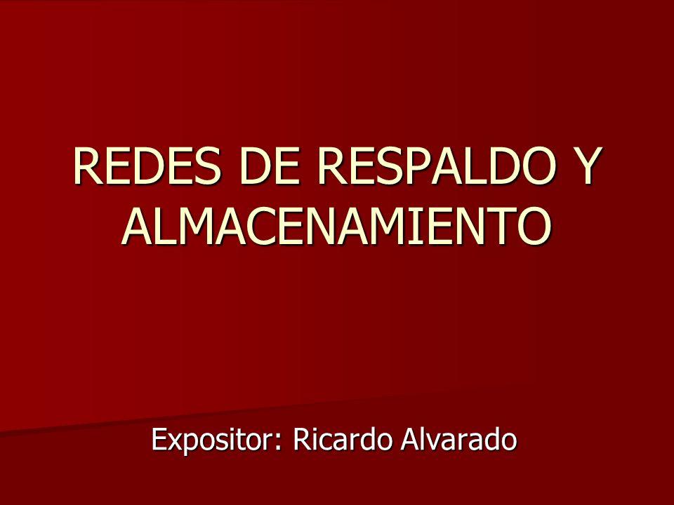 REDES DE RESPALDO Y ALMACENAMIENTO