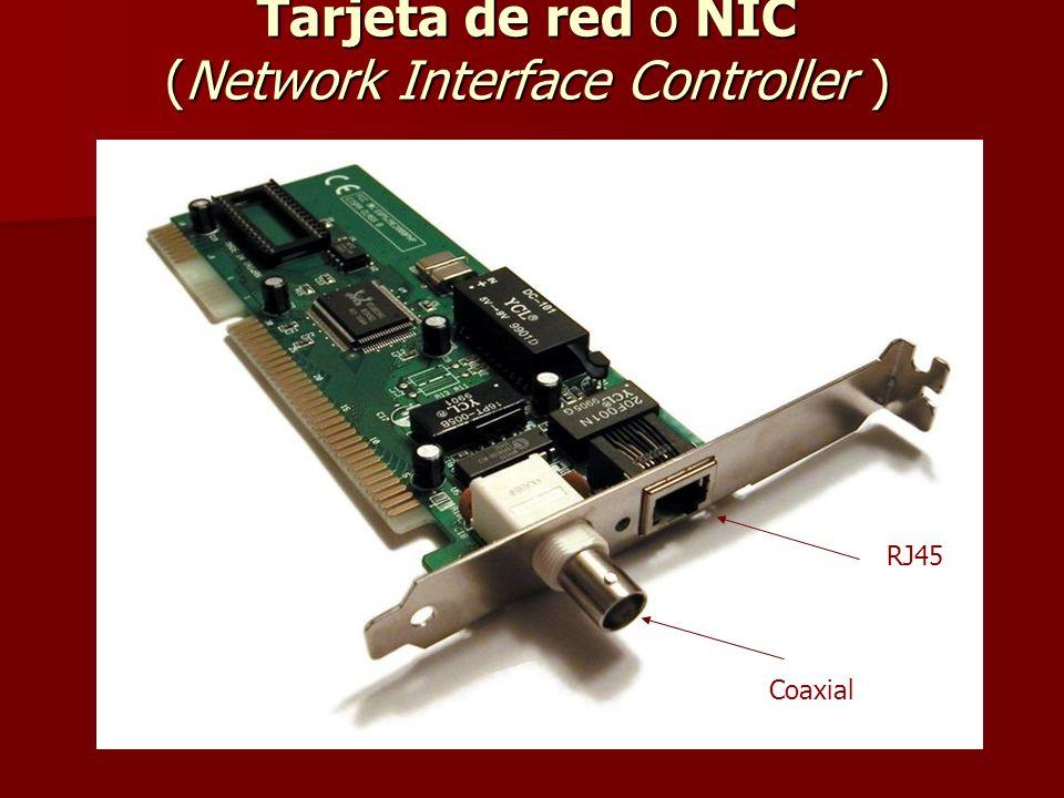 Tarjeta de red o NIC (Network Interface Controller )