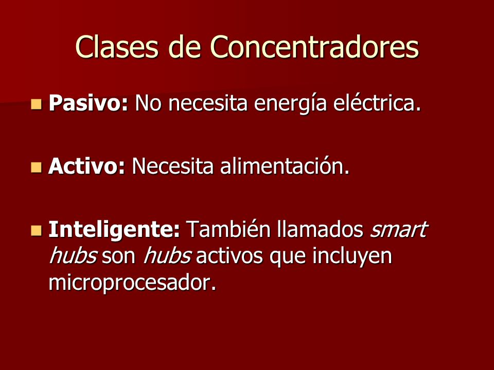 Clases de Concentradores