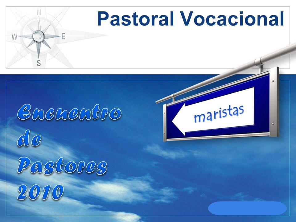 Pastoral Vocacional Encuentro de Pastores 2010 maristas