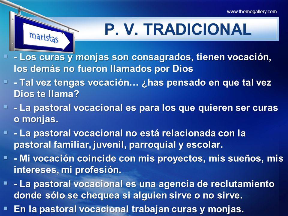 P. V. TRADICIONAL maristas