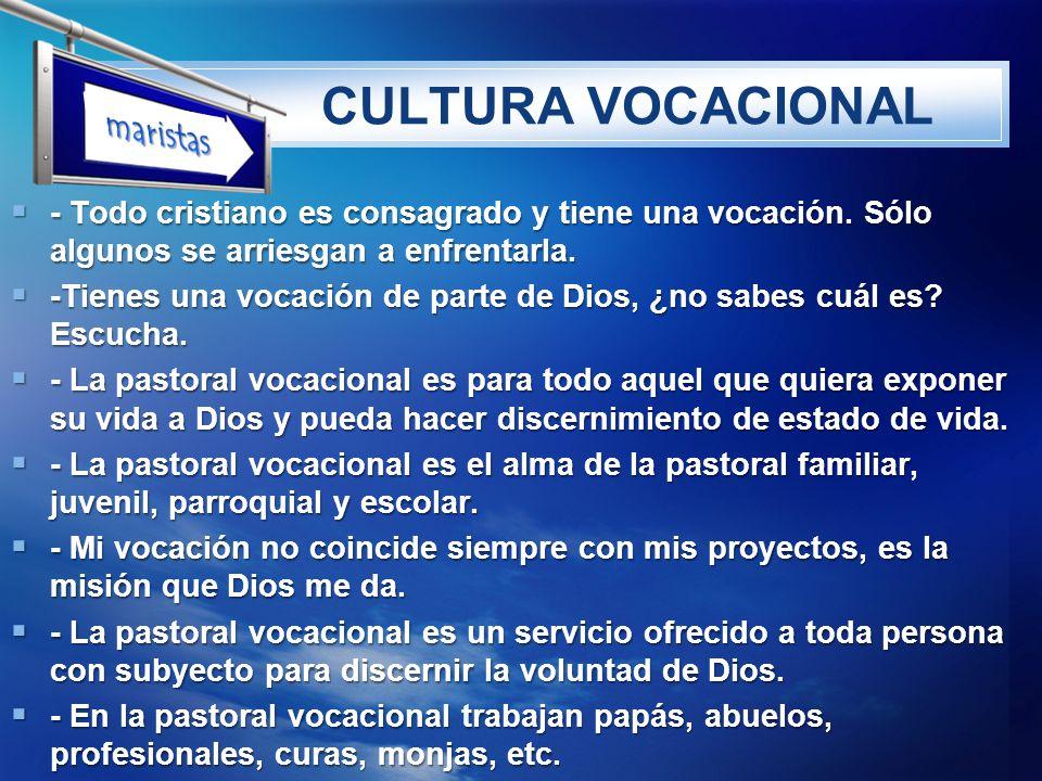 CULTURA VOCACIONAL maristas