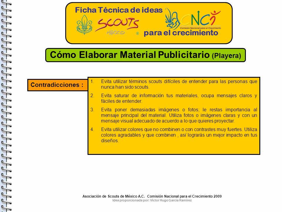 Idea proporcionada por: Víctor Hugo García Ramírez