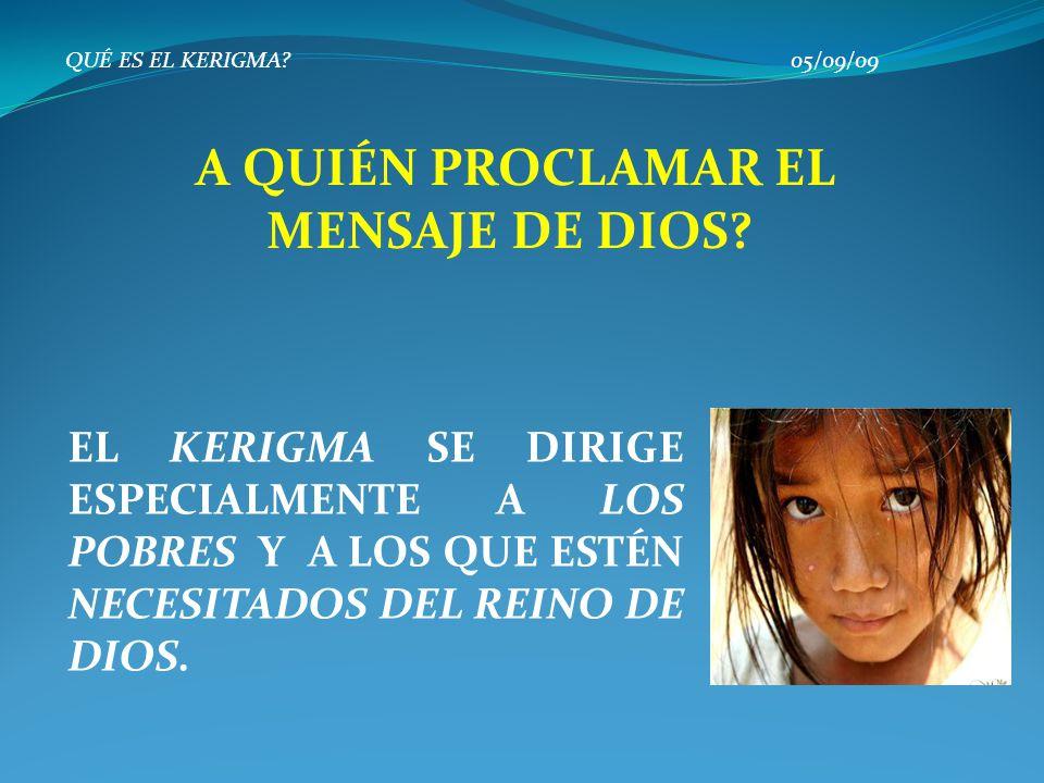 A QUIÉN PROCLAMAR EL MENSAJE DE DIOS