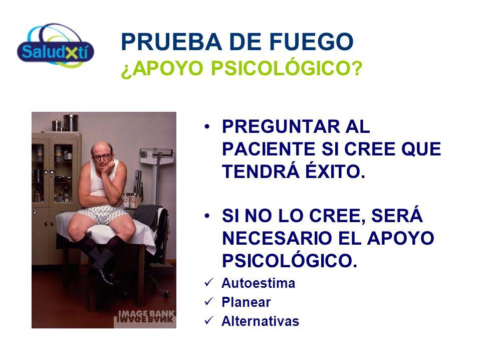 PRUEBA DE FUEGO ¿APOYO PSICOLÓGICO