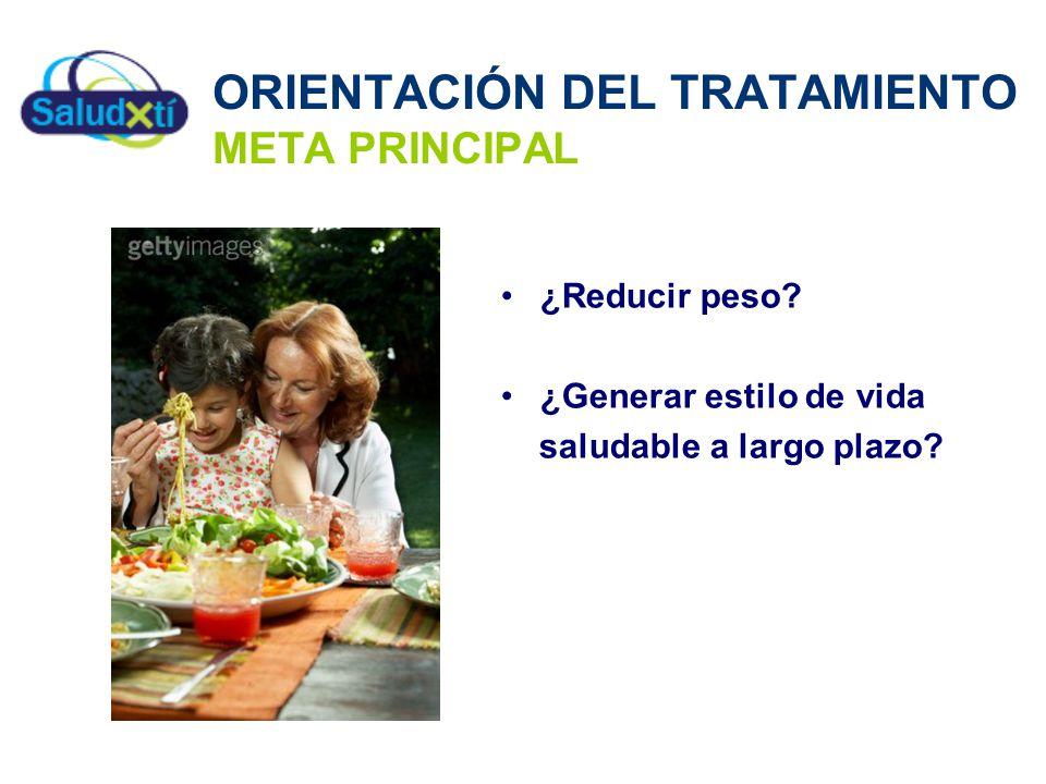 ORIENTACIÓN DEL TRATAMIENTO META PRINCIPAL