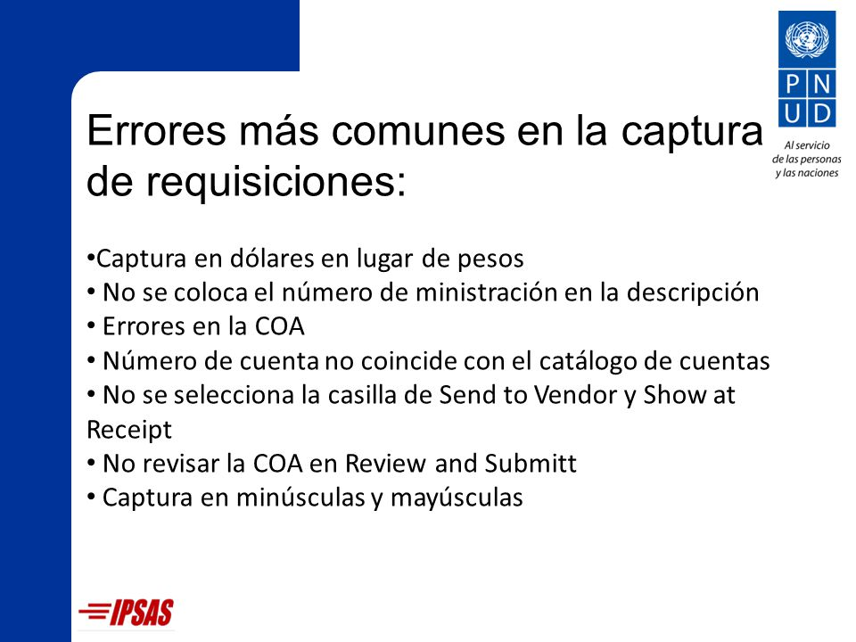 Errores más comunes en la captura de requisiciones: