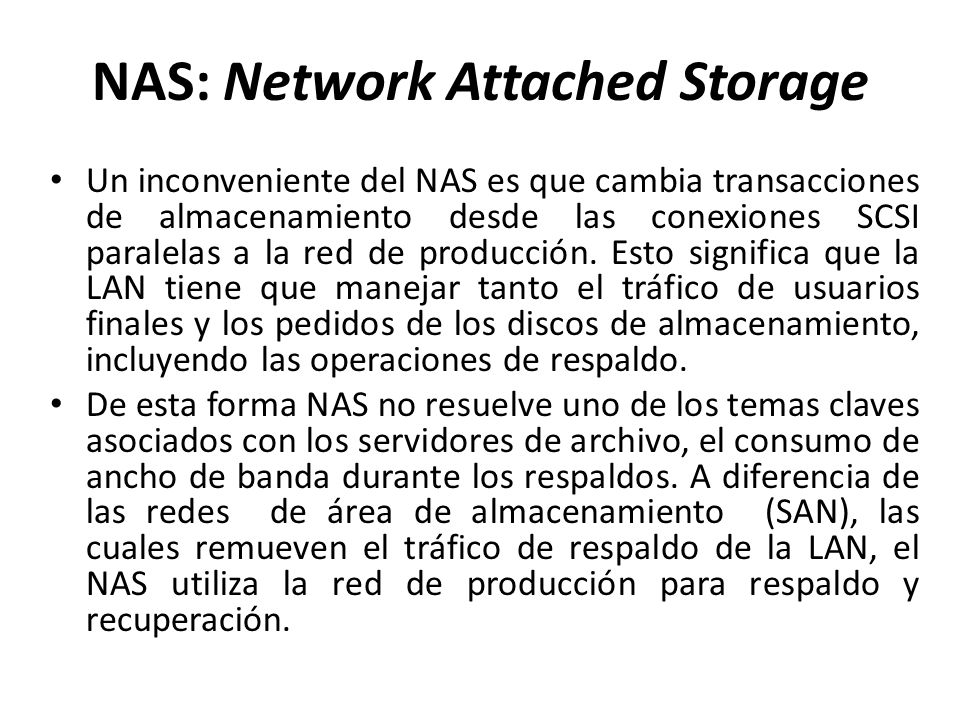 NAS: Network Attached Storage