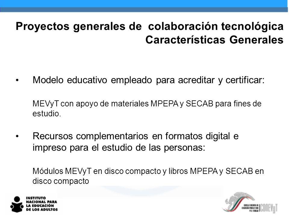 Proyectos generales de colaboración tecnológica Características Generales