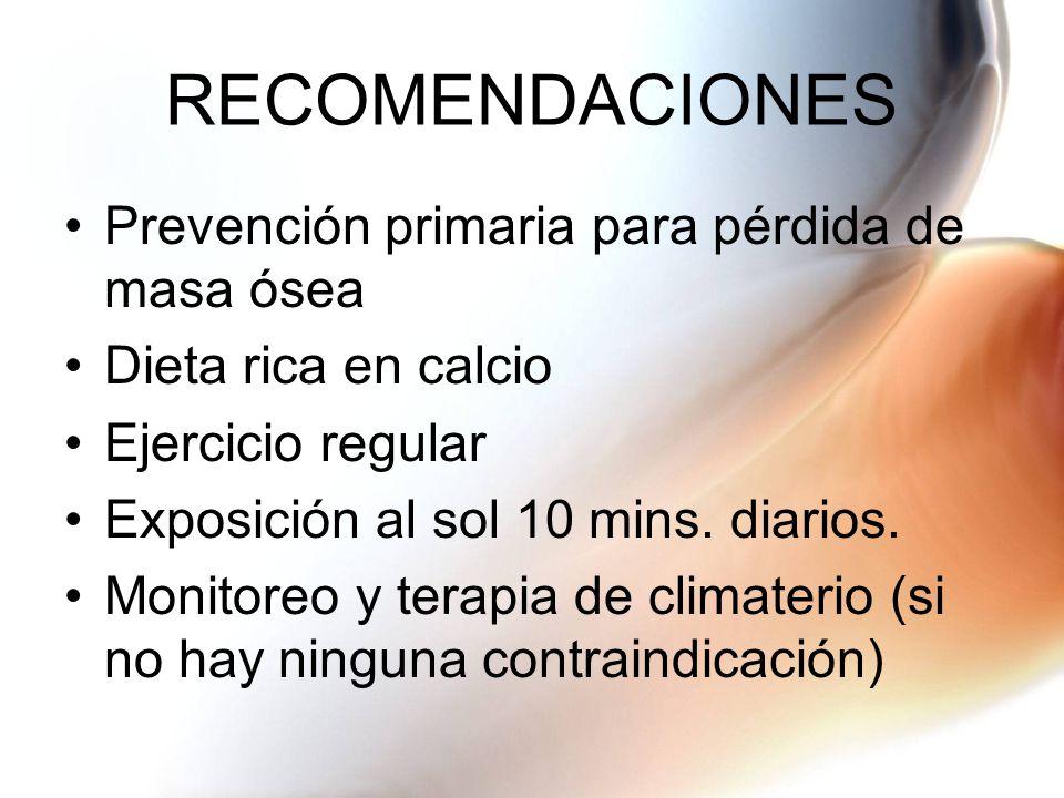 RECOMENDACIONES Prevención primaria para pérdida de masa ósea