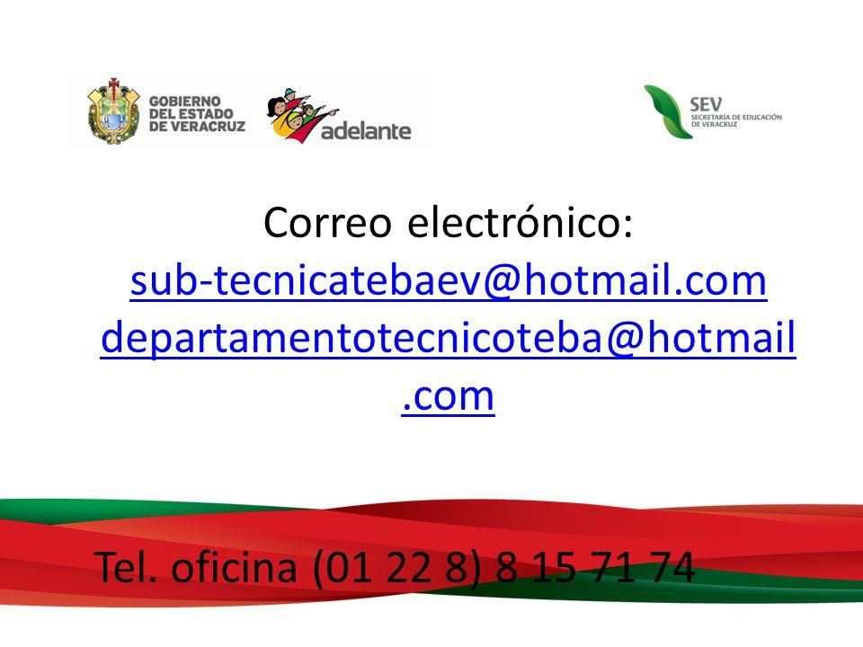 Correo electrónico: sub-tecnicatebaev@hotmail.com.