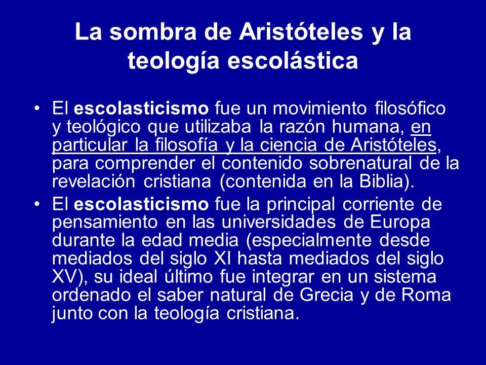 La sombra de Aristóteles y la teología escolástica