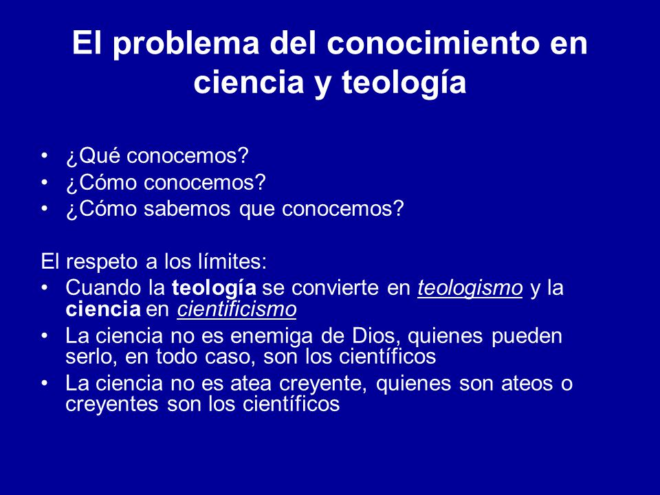 El problema del conocimiento en ciencia y teología