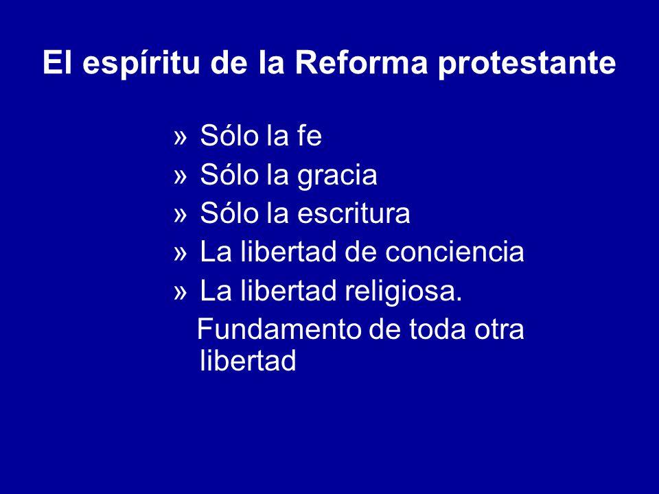 El espíritu de la Reforma protestante