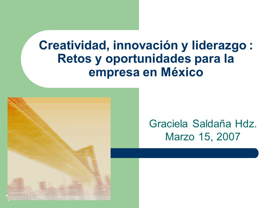 Graciela Saldaña Hdz. Marzo 15, 2007