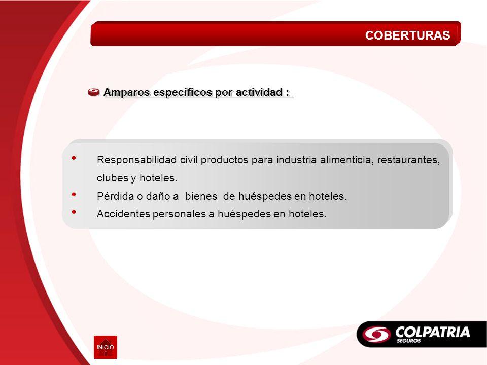 COBERTURAS Amparos específicos por actividad :