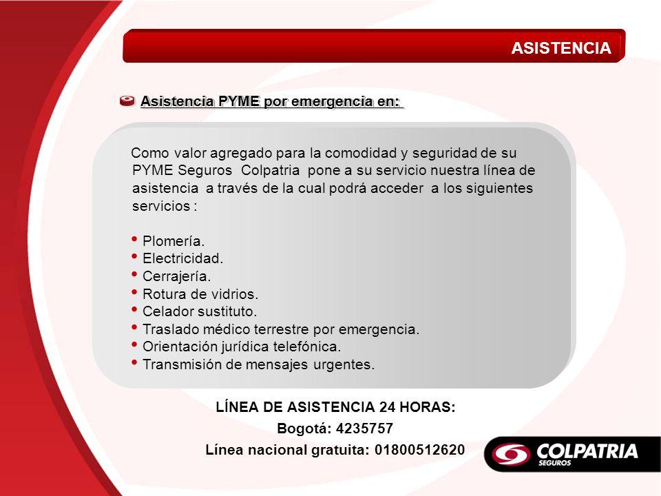 LÍNEA DE ASISTENCIA 24 HORAS: Línea nacional gratuita: 01800512620