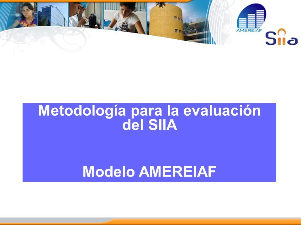 Metodología para la evaluación del SIIA